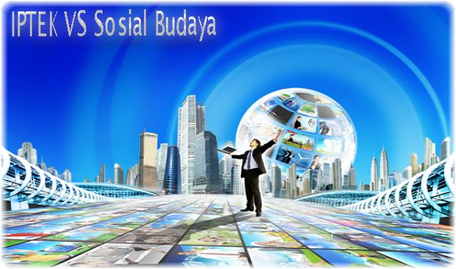 Kemajuan IPTEK di Bidang Sosial Budaya