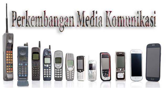 Perkembangan Media Komunikasi Dari Masa ke Masa