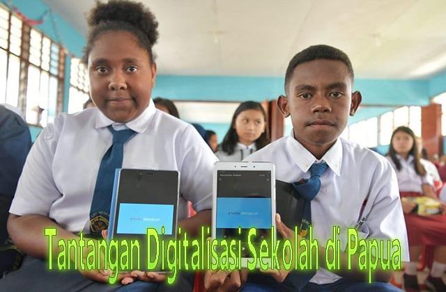 Tantangan Digitalisasi Sekolah di Papua